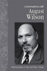 Conversations with August Wilson (Literary Conversations) - Jackson R. Bryer, Mary C. Hartig