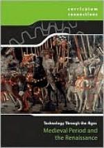 Medieval Period And The Renaissance (Curriculum Connections) - Briony Ryles, Derek Hall, Lindsey Lowe, Tim Harris, Graham Bateman