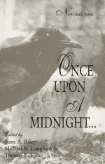 Once upon a midnight-- - Jame A. Riley, Thomas E. Fuller, Janet Fox