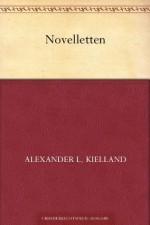 Novelletten (German Edition) - Alexander Kielland
