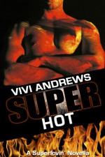 Super Hot - Vivi Andrews