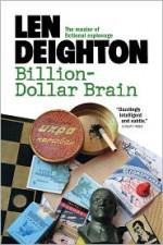 Billion Dollar Brain - Len Deighton