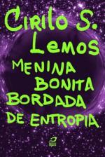 Menina Bonita Bordada de Entropia (Portuguese Edition) - Cirilo S. Lemos