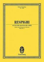 Antiche Danze Ed Arie: Libera Trascrizione Per Orchestra, Suite No. 1 - Ottorino Respighi