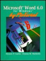 Microsoft Word 6. 0 For Windows By Pic Torial - Dennis P. Curtin, Donna M. Matherly