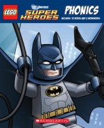 Lego DC Universe Super Heroes Phonics Boxed Set - Quinlan B. Lee, Dave White
