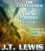 The Great Plane Robbery - J.T. Lewis