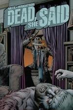 Dead, She Said - Steve Niles, Bernie Wrightson