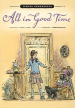 All in Good Time - Edward Ormondroyd, Roger Bradfield, Charles Geer