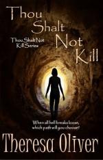 Thou Shalt Not Kill - Theresa Oliver