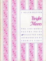 Bright Moves - J. Allyn Rosser, Charles Simic