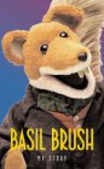 Basil Brush: My Story - Andrew Crofts