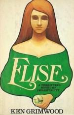 Elise - Ken Grimwood