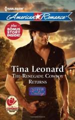 The Renegade Cowboy Returns: The Renegade Cowboy ReturnsTexas Lullaby - Tina Leonard