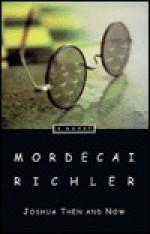 Joshua Then and Now - Mordecai Richler
