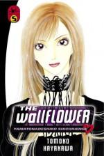The Wallflower 5 - Tomoko Hayakawa