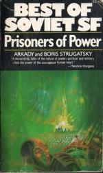 Prisoners of Power - Arkady Strugatsky, Boris Strugatsky, Helen Saltz Jacobson