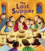 The Last Supper - Katherine Sully, Simona Sanfilippo
