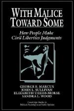 With Malice Toward Some - George E. Marcus, Elizabeth Theiss-Morse, John L. Sullivan