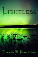 Lightless - Edward W. Robertson