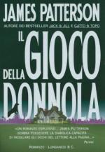 Il gioco della Donnola: Un caso di Alex Cross (Longanesi Thriller) (Italian Edition) - Donatella Cerutti Pini, James Patterson