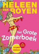 Het grote Heleen van Royen zomerboek - Heleen van Royen