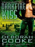 Darkfire Kiss - Deborah Cooke