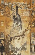 The Books of Magic, Vol. 2: Summonings - John Ney Rieber, Peter Gross, Peter Snejbjerg, Gary Amaro, Dick Giordano