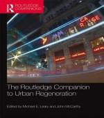 Companion to Urban Regeneration - Michael E Leary, John McCarthy