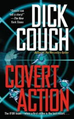 Covert Action - Dick Couch