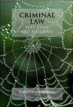 Text, Cases and Materials on Criminal Law - Jonathan Herring