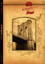 2 Bridges Review (Volume 1, Number 1) - Kate Falvey, Danielle Ofri, Lisa Pacenza, Nick Ripatrazone, Sarah Van Arsdale, George Guida, Yaniv Soha, Brad Barkley, Helen Maryles Shankman