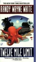Twelve Mile Limit - Randy Wayne White