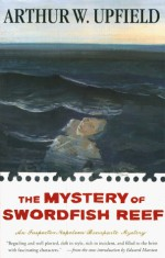 The MYSTERY OF SWORDFISH REEF - Arthur W. Upfield