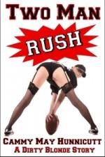 Two Man Rush - Cammy May Hunnicutt