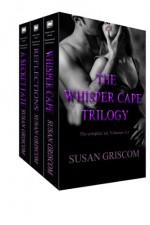 The Whisper Cape Trilogy Box Set - Susan Griscom