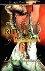 Rituals of Passion - Lacey Alexander