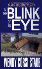 In The Blink Of An Eye - Wendy Corsi Staub