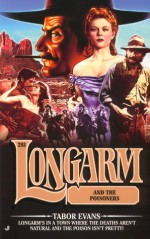 Longarm and the Poisoners - Tabor Evans