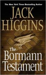 The Bormann Testament (Paul Chavasse) - Jack Higgins