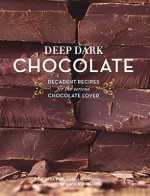 Deep Dark Chocolate - Sara Perry, France Ruffenach, Jane Zwinger