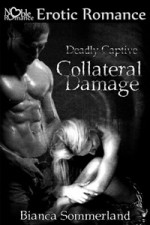 Collateral Damage - Bianca Sommerland