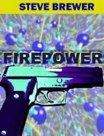 Firepower - Steve Brewer