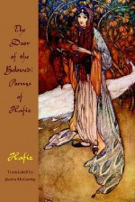 The Door of the Beloved: Poems of Hafiz - Hafez, Justin McCarthy, Andrew Phillip Smith