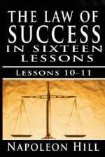 The Law of Success, Volume X & XI: Pleasing Personality & Accurate Thought - Napoleon Hill