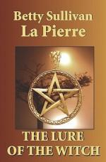 The Lure of the Witch - Betty Sullivan La Pierre