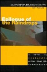 Epilogue of the Raindrops - Einar Már Guðmundsson, Bernard Scudder