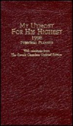 My Utmost for His Highest Daily Planner - 1998 - John Van Diest, Oswald Chambers