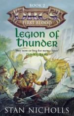 Legion of Thunder - Stan Nicholls