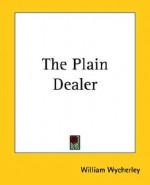 The Plain Dealer - William Wycherley
